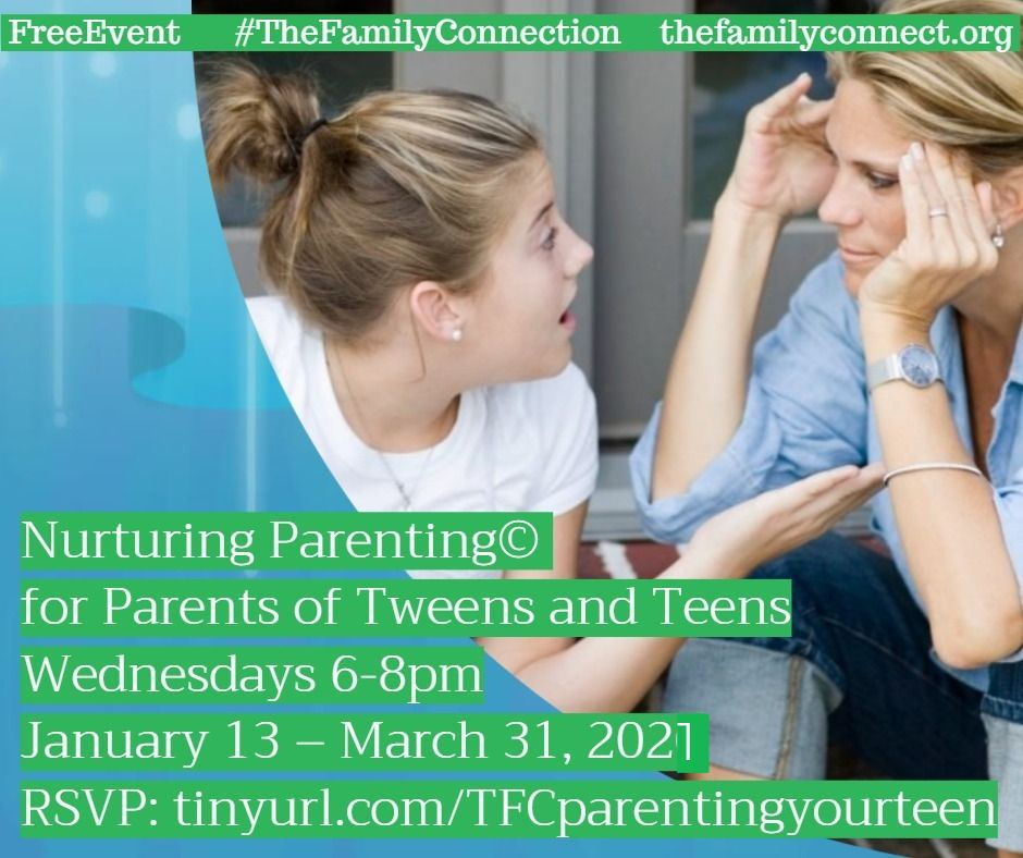 Nurturing Parenting for Parents of Tweens and Teens